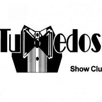 Tuxedos Show Club