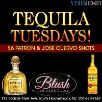 Tequila Tuesdays $6 Patron & Jose Cuervo Shots At Blush In NJ!
