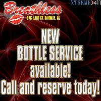Bottle Service NOW AVAILABLE at Breathless NJ
