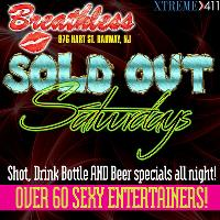 Sold Out Saturdays at Breathless New Jersey