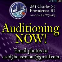 Now Auditioning Entertainers at Cadillac Lounge, Providence RI