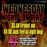 "Wednesday Night ""On Fire"" at Fantasies"