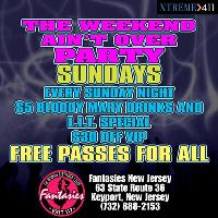 The Weekend Ain't Over Party at Fantasies NJ