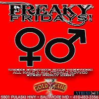 All Male & All Female Revues Every Friday! We Got Something For Everyone!