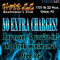 No EXTRA charges at HOTT 22 NJ! Pay Cover and you're in