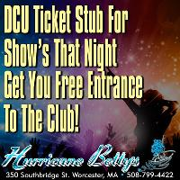 FREE Entry With A DCU Ticket Stub At Hurricane Betty's In Worcester MA!