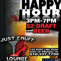 Happy Hour Is On @ Just Enuff Lounge!