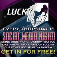 Social Media Night At The Lucky Lady!