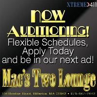 Now Auditioning Entertainers at Macs Two Lounge in Mass