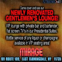 Come down and see our newly renovated Gentlemen's Lounge at Mirage NY