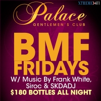 BMF Friday's At The Palace in Passaic NJ!