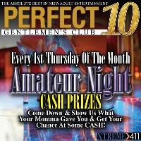 Every 1st Thursday is Amateur Night! Cash Money Ladies!