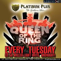 Queen Of The Ring Every Tuesday Night!!!