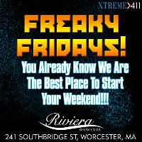 Freaky Fridays at Riviera in Worcester MA