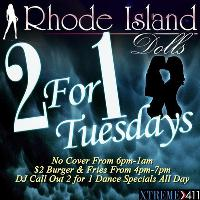 2 For 1 Tuesdays At Rhode Island Dolls!