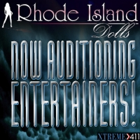Now Auditioning Entertainers At Rhode Island Dolls!