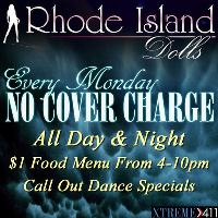 No Cover Charge Monday's At Rhode Island Dolls!