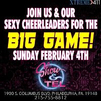 Superbowl Party @ Show & Tel - The Hottest Party in Philly!