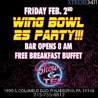 Wing Bowl BASH! @ Show & Tel! Open @ 8AM