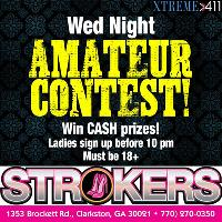 Amateur Night at Strokers! Every Wednesday!