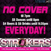 NO COVER until 7 pm at Strokers!