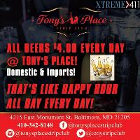 $4.00 Beers Every Day!!!! Only @ Tony's Place!