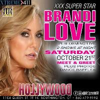 Brandi Love Live Sat Oct 21st at Hollywood!